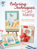 Annie's Attic Book - Coloring Techniques for Card Making