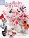 Annie's Attic Book - Beautiful Baby Shoes! (Crochet)