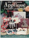 American Quilter's Society Applique Paper Greetings:A Quilt Approach to Scrapbooking Book