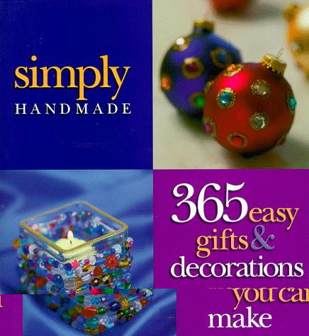 Simply Handmade Book - 365 Easy Projects for every Occasion