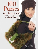 100 Purses to Knit & Crochet Book
